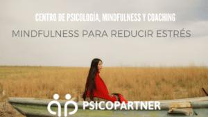 Atención consciente para reducir el estrés